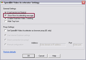 SPEEDbit Video Accelerator Settings screen - Show Now Accelerating message